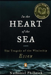 In the Heart of the Sea (Nathaniel Philbrick)