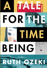 A Tale for the Time Being (Ruth Ozeki)