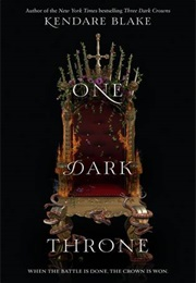 One Dark Throne (Kendare Blake)