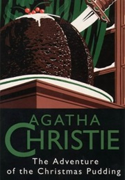 The Adventure of the Christmas Pudding (Agatha Christie)