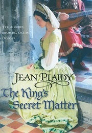 The King's Secret Matter (Jean Plaidy)