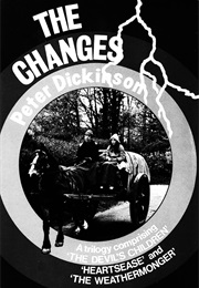 The Changes Trilogy (Peter Dickinson)