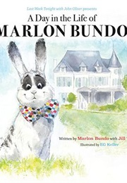A Day in the Life of Marlon Bundo (Jill Twiss)