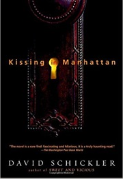 Kissing in Manhattan (David Schickler)
