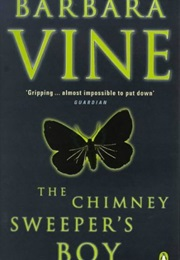 The Chimney Sweeper`S Boy (Barbara Vine)