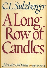 A Long Row of Candles (Cyrus Leo Sulzberger)