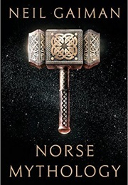 Norse Mythology (Neil Gaiman)