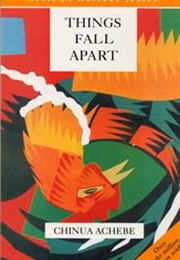 Things Fall Apart (Chinua Achebe)
