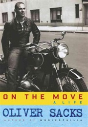 On the Move: A Life (Oliver Sacks)