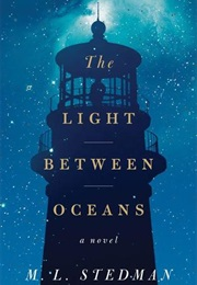 The Light Between Oceans (M.L. Stedman)