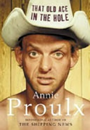 That Old Ace in the Hole (Annie Proulx)