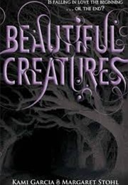 Beautiful Creatures (Kami Garcia)