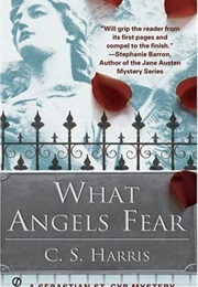 What Angels Fear (C.S. Harris)