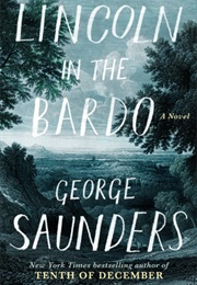 Lincoln in the Bardo (George Saunders)