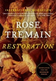 Restoration (Rose Tremain)