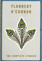 The Complete Stories (Flanner O'Connor)