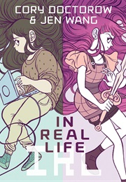 In Real Life (Cory Doctorow)