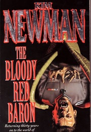 The Bloody Red Baron (Kim Newman)