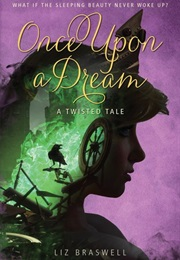 Once Upon a Dream (Liz Braswell)