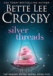 Silver Threads (Bette Lee Crosby)