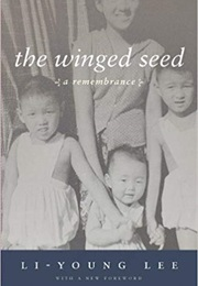 The Winged Seed (Li-Young Lee)