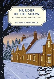 Murder in the Snow (Gladys Mitchell)