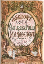 Mrs. Beeton's Book of Household Management (Isabella Beeton)