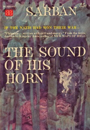The Sound of His Horn (John William Wall)