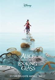 Alice in Wonderland: Trough the Looking Glass (2016)