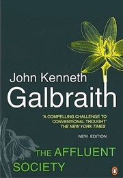 The Affluent Society (John Kenneth Galbraith)