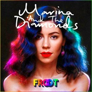 Marina and the Diamonds- Froot