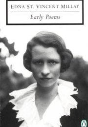 Early Poems (Edna St. Vincent Millay)