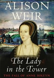 The Lady in the Tower (Alison Weir)