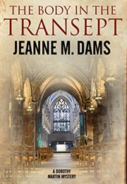 The Body in the Transept (Jeanne M. Dams)