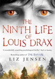 The Ninth Life of Louis Drax (Liz Jensen)