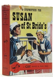 A Stepmother for Susan of St Bride's (Ruth Adam)
