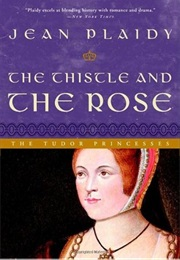 The Thistle and the Rose (Jean Plaidy)