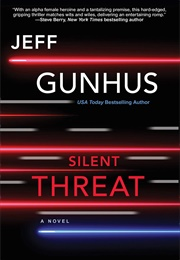 Silent Threat (Jeff Gunhus)