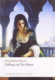 Zofloya, or the Moor (Charlotte Dacre)