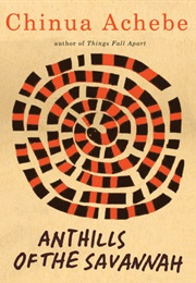 Anthills of the Savannah (Chinua Achebe)