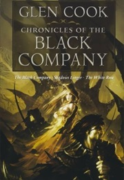 Chronicles of the Black Company (Glenn Cook)