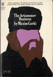 The Artamonov Business (Maxim Gorky)
