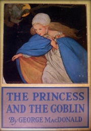 The Princess and the Goblin (George MacDonald)