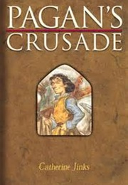 Pagan's Crusade (Catherine Jinks)