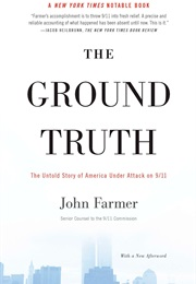 The Ground Truth: The Untold Story of America Under Attack on 9/11 (John Farmer)