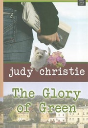 The Glory of Green (Judy Christie)