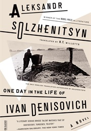 One Day in the Life of Ivan Denisovich (Aleksandr Solzhenitsyn)