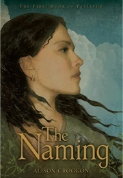 The Naming (Alison Croggon)