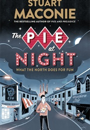 The Pie at Night (Stuart Maconie)