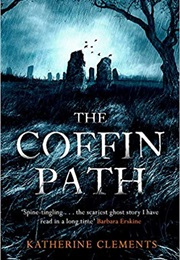 The Coffin Path (Katherine Clements)
